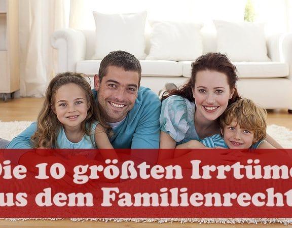 Irrtümer aus dem Familienrecht